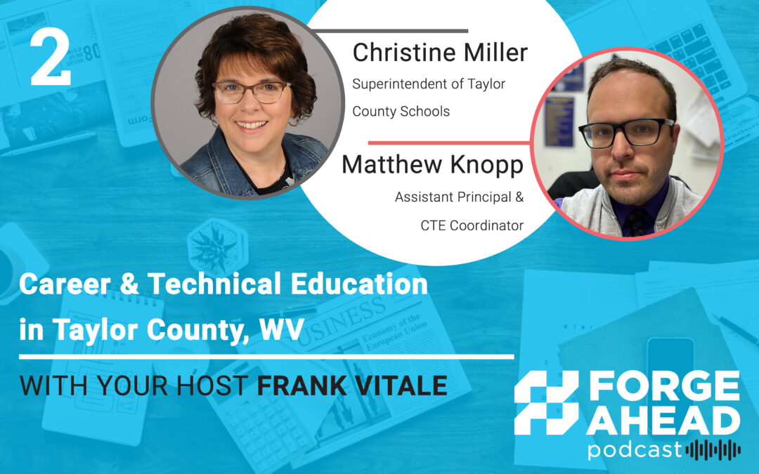 Episode 2: Career & Technical Education in Taylor County, WV